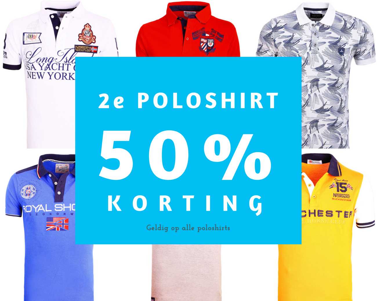 Alle poloshirts nu 2e poloshirt 50 procent korting groot